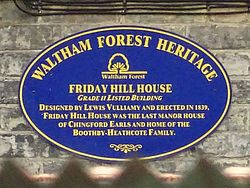 Photo of Friday Hill House, Robert Boothby-Heathcote, and Lewis Vulliamy blue plaque