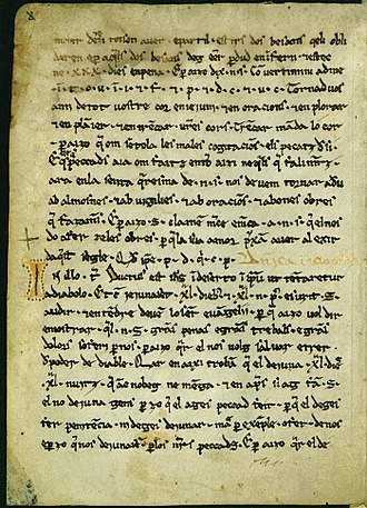 History of Catalan - Les Homilies d'Organyà (12th century), first written in Catalan.