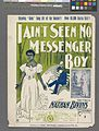 I ain't seen no messenger boy (NYPL Hades-608764-1256239).jpg