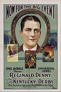 <i>The Kentucky Derby</i> (1922 film) 1922 film by King Baggot
