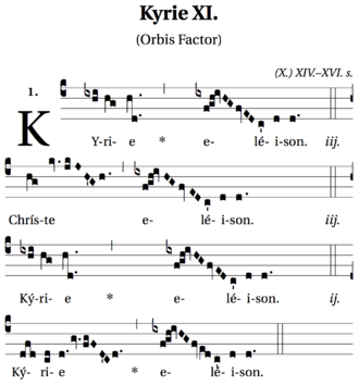 "Kyrie - Kyrie XI (""orbis factor"")—a fairly ornamented setting of the Kyrie in Gregorian chant—from the Liber Usualis"