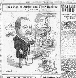 William T. Agerter - 1911 cartoon showing various business and recreational roles held by William T. Agerter, Lima businessman