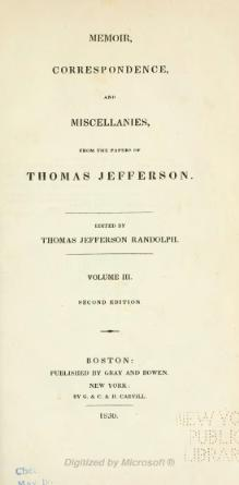 Memoir, correspondence, and miscellanies, from the papers of Thomas Jefferson - Volume 3 - 2nd ed.djvu