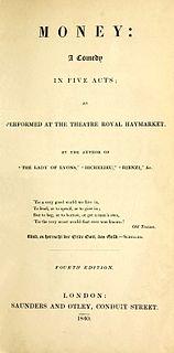 <i>Money</i> (play) comic play by Edward Bulwer-Lytton