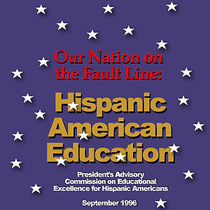 "White House Initiative on Educational Excellence for Hispanics - Cover of the 1996 PAC report, ""Our Nation on the Fault Line."""