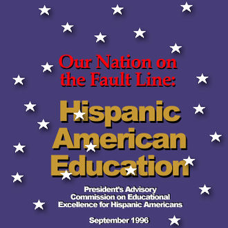 """White House Initiative on Educational Excellence for Hispanics - Cover of the 1996 PAC report, """"Our Nation on the Fault Line."""""""