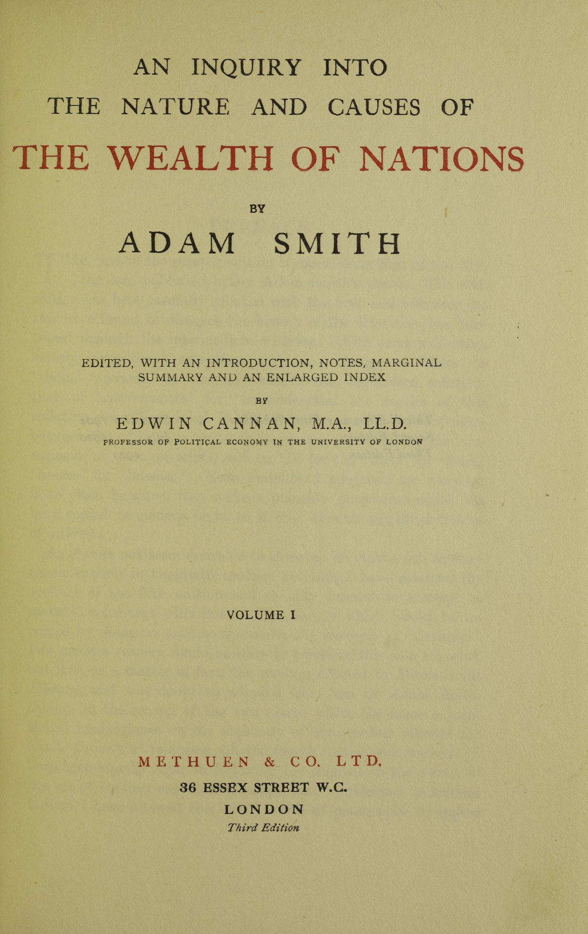 essays on adam smith wealth of nations Free essay: tommy jones begged, pleaded, and hoped beyond hope for that new touch screen phone that would immediately move him up the social ranks at his.