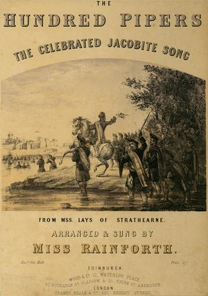 100 Pipers - The Hundred Pipers song – sheet music cover c.1852, song made on Jacobite rising of 1745.