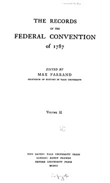 The Records of the Federal Convention of 1787 Volume 2.djvu