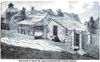Thomas Coke (bishop) - The house in which Dr. Coke commenced the Jamaica Mission (May 1852)