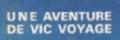 Une aventure de Vic Vogage.png