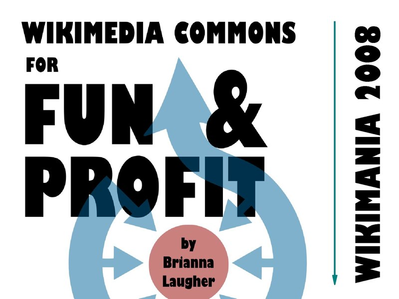 File:Wikimedia Commons for Fun and Profit - Wikimania 2008 - slides.pdf