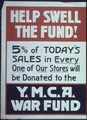 """""""Help Swell The Fund^ 5 percent of today's sales in evry one of our stores will be donated to the Y.M.C.A. War Fund."""" - NARA - 512643.tif"""