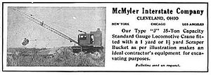 McMyler-Interstate Company - A 1912 advertisement highlighting the McMyler Interstate Company's Type J 35-Ton Capacity Standard Gauge Locomotive Crane fitted with a 1 yard or 1 yard Scraper Bucket