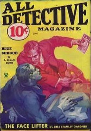 "J. Allan Dunn - Dunn's ""Blue Shroud"" was the cover story for the June 1934 issue of All Detective"