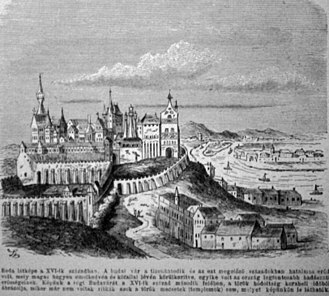Buda Castle - Southern view of the Medieval Royal palace (1520s)