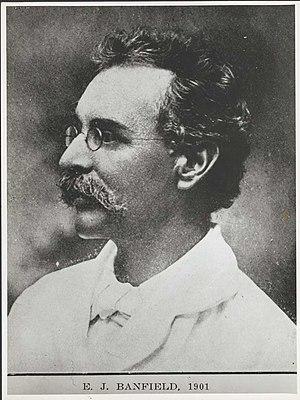 Edmund James Banfield - Edmund James (Ted) Banfield, 1901