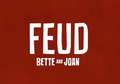 Feud-Bette and Joan.png