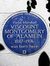 Field Marshal VISCOUNT MONTGOMERY OF ALAMEIN 1887-1976 was born here.jpg