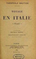 Théophile Gautier: Voyage en Italie