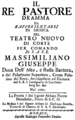 Giuseppe Zonca - Il re pastore - titlepage of the libretto - Munich 1760.png