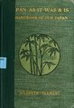 "Hildreth's ""Japan as it was and is"" - a handbook of old Japan (IA hildrethsjapanas01hild).pdf"
