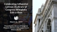 Influential Latinas LOC Editing Workshop Slides 2019 Wikimedia DC.pdf