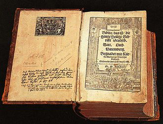 Reformation - Martin Luther's 1534 Bible translated into German. Luther's translation influenced the development of the current Standard German.