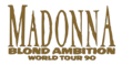Madonna Blond Ambition Tour name.png