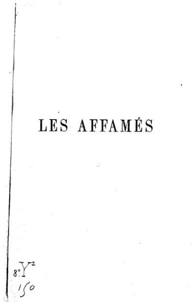 File:Maurice Joly - Les Affames - E Dentu Editeur - 1876.djvu