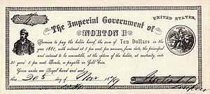 A ten dollar note issued by the Imperial Government of Norton I.