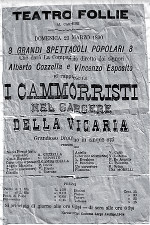 """Vincenzo Galdi - Poster of the show """"I Cammorristi nel Carcere della Vicaria"""",in which Galdi played the role of Aniello, performed on stage in 1890 at the Theater Folly of Naples."""