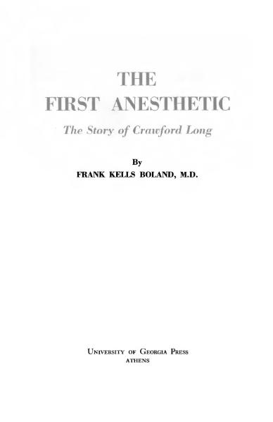 File:The First Anesthetic, the Story of Crawford Long - Frank Kells Boland.djvu