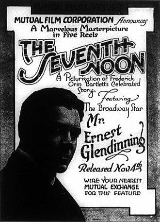 Ernest Glendinning - Advertisement for The Seventh Noon (1915)