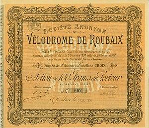 Paris–Roubaix - Share of the Société Anonyme du Vélodrome de Roubaix, issued 3 March 1899