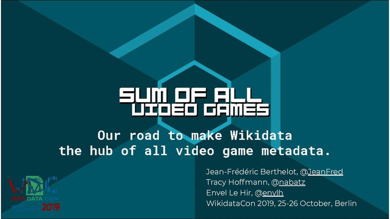 File:WikidataCon 2019 - Sum of all video games.pdf