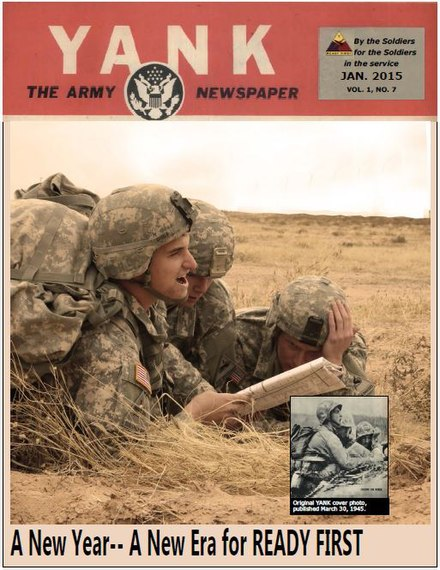 January 2015 cover photo of 1/1 AD YANK magazine.  Three infantrymen with Bravo Company, 3rd Battalion, 41st Infantry Regiment, 1st Brigade, 1st Armored Division, recreate the original YANK cover photo from March 30, 1945.