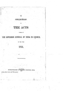 A Collection of the Acts passed by the Governor General of India in Council, 1916.pdf