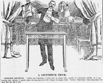 Confidence trick - Political cartoon by JM Staniforth: Herbert Kitchener attempts to raise £100,000 for a college in Sudan by calling on the name of Charles George Gordon