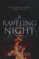 A Raveling Night by E.M Redshaw BOOK COVER.png