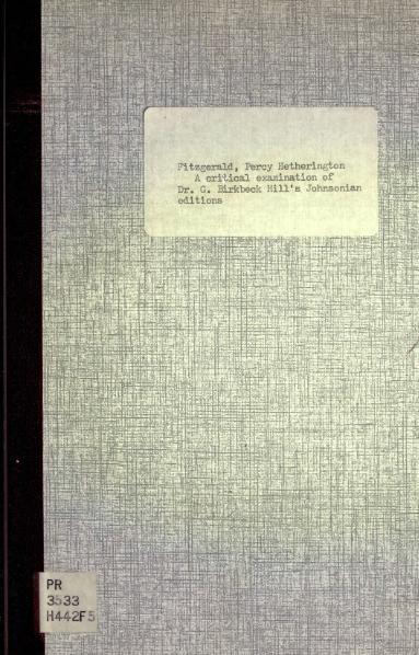 """File:A critical examination of Dr G Birkbeck Hills """"Johnsonian"""" Editions.djvu"""
