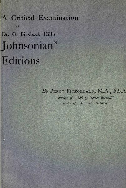 "File:A critical examination of Dr G Birkbeck Hills ""Johnsonian"" Editions.djvu"