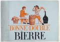 Advertisement, Bonne-Double Bierre, 1825–35 (CH 18476611-2).jpg