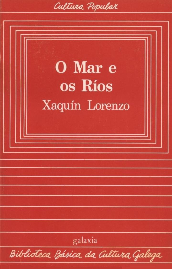 Biblioteca Básica da Cultura Galega, 13, O mar e os ríos, Xaquín Lorenzo