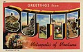 Butte MT - Greetings from Butte, Metropolis of Montana (NBY 430340).jpg