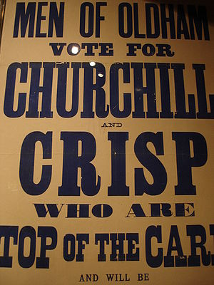 Winston Churchill in politics, 1900–1939 - Churchill's election poster for the 1900 general election in Oldham, at which he was elected for the first time.