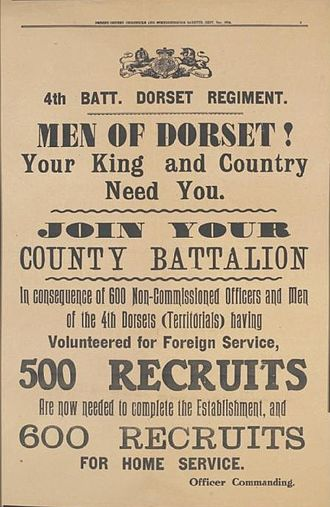 "Dorset Regiment - British Army recruiting poster : ""4th Batt. Dorset Regiment. Men Of Dorset. Your King And Country Need You ! Join Your County Battalion""."