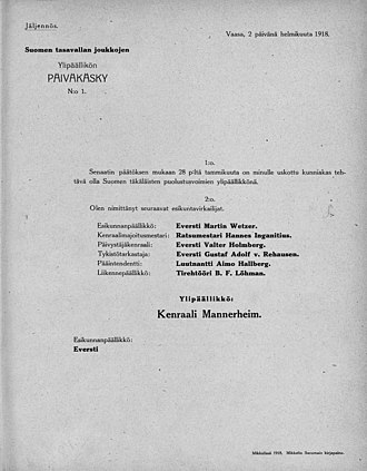Carl Gustaf Emil Mannerheim - Mannerheim's day order no 1 which established the first headquarters of the modern military of Finland on 2 February 1918
