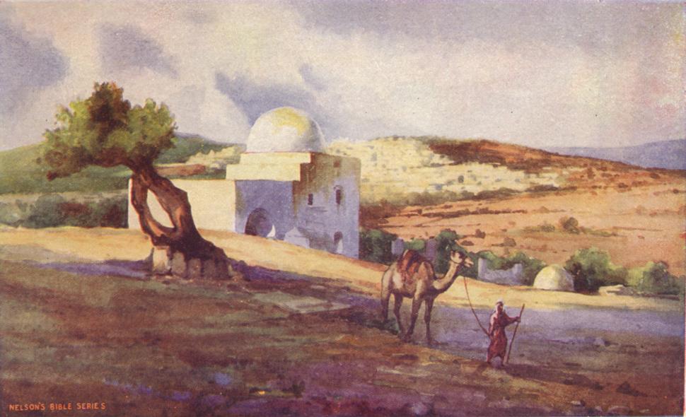 Heart of the Bible 1911 - Tomb of Rachel