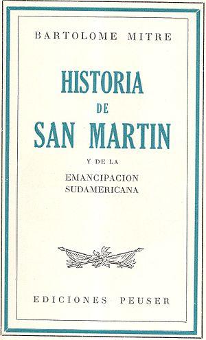 Historia de San Martín y de la emancipación sudamericana - Image: Historia de San Martín